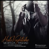 /MP3/Morteza-Pashaei-Hala-Vaghteshe