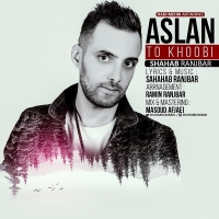 /MP3/Shahab-Ranjbar-Aslan-To-Khobi