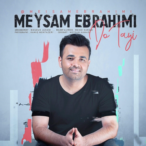 Meysam-Ebrahimi-Do-Tayi