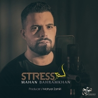 /MP3/Mahan-Bahramkhan-Stress