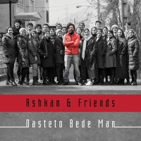 /MP3/Ashkan-Khatibi-And-Friends-Dasteto-Bede-Man