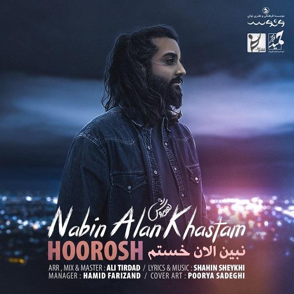 Hoorosh-Band-Nabin-Alan-Khastam